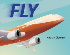Fly /  Nathan Clement. - Nathan Clement.