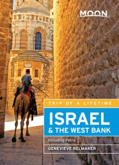 Israel & the West Bank, including Petra /  Genevieve Belmaker.