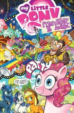 My Little Pony, Friendship is magic Volume 10 /  written by Christina Rice, Ted Anderson, & Katie Cook ; art by Agnes Garbowska, Brenda Hickey, & Andy Price ; colors by Agnes Garbowska wirh color assist by Lauren Perry, Brenda Hickey, Andy Price, & Heather Breckel. - written by Christina Rice, Ted Anderson, & Katie Cook ; art by Agnes Garbowska, Brenda Hickey, & Andy Price ; colors by Agnes Garbowska wirh color assist by Lauren Perry, Brenda Hickey, Andy Price, & Heather Breckel.
