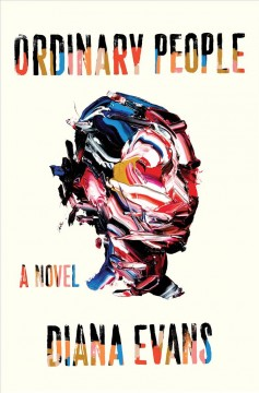 Ordinary people : a novel / Diana Evans.