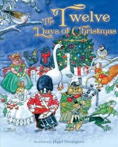 The Twelve Days of Christmas /  Ángel Domínguez.
