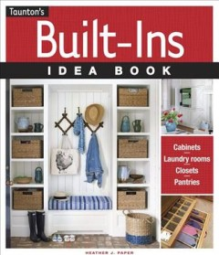 Built-ins idea book /  Heather J. Paper. - Heather J. Paper.