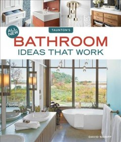All new bathroom ideas that work /  David Schiff. - David Schiff.