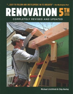 Renovation /  Michael Litchfield and Chip Harley.
