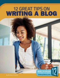 12 great tips on writing a blog /  by Barbara Krasner. - by Barbara Krasner.