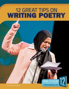 12 great tips on writing poetry /  by Yvonne Pearson. - by Yvonne Pearson.