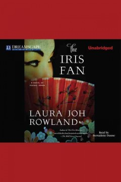 The Iris fan : a novel of feudal Japan / Laura Joh Rowland.