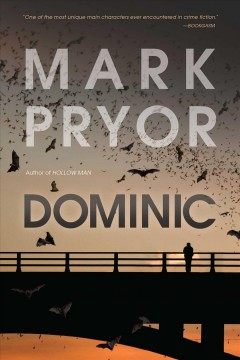 Dominic : a Hollow man novel / Mark Pryor. - Mark Pryor.