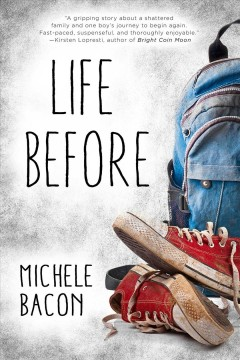 Life before /  Michele Bacon. - Michele Bacon.
