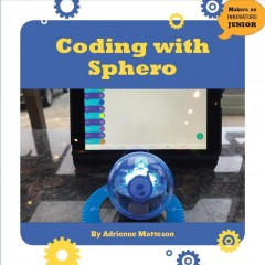 Coding with Sphero /  by Adrienne Matteson. - by Adrienne Matteson.