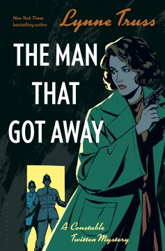 The man that got away /  Lynne Truss. - Lynne Truss.