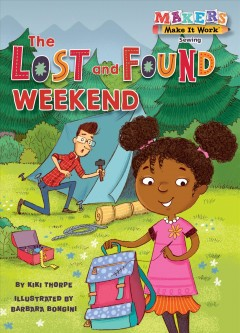 The lost and found weekend /  by Kiki Thorpe ; illustrated by Barbara Bongini.