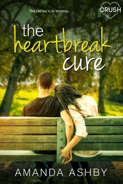 The Heartbreak Cure /  Amanda Ashby.