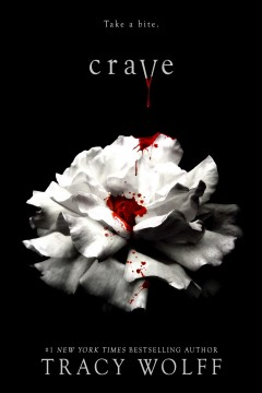 Crave /  Tracy Wolff. - Tracy Wolff.