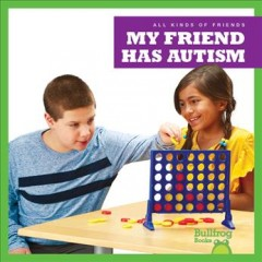 My friend has autism /  by Kaitlyn Duling. - by Kaitlyn Duling.