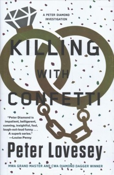 Killing with confetti : a Peter Diamond investigation / Peter Lovesey.