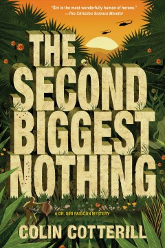 The second biggest nothing /  Colin Cotterill. - Colin Cotterill.