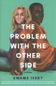 The problem with the other side /  Kwame Ivery. - Kwame Ivery.