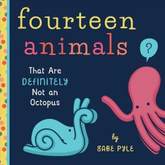 Fourteen animals that are definitely not an octopus /  by Gabe Pyle. - by Gabe Pyle.