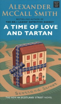 A time of love and tartan /  Alexander McCall Smith ; illustrations by Iain McIntosh. - Alexander McCall Smith ; illustrations by Iain McIntosh.