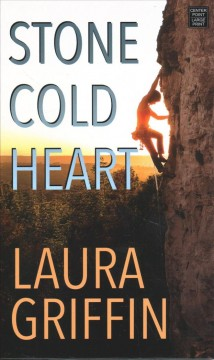 Stone cold heart /  Laura Griffin.