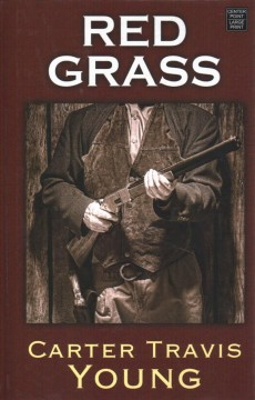 Red grass /  Carter Travis Young.