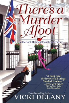 There's a murder afoot  /  Vicki Delany. - Vicki Delany.
