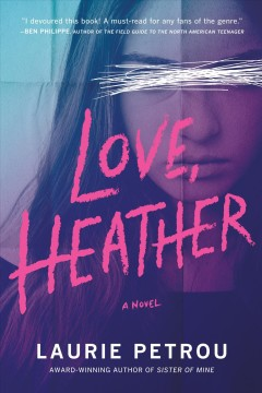 Love, Heather /  Laurie Petrou. - Laurie Petrou.