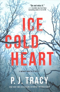 Ice cold heart /  P.J. Tracy.