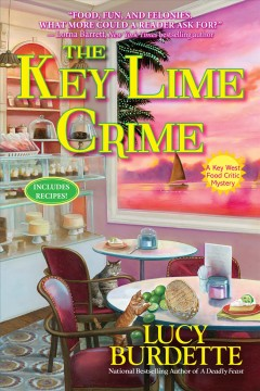 The key lime crime /  Lucy Burdette.