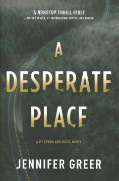 A desperate place /  Jennifer Greer.