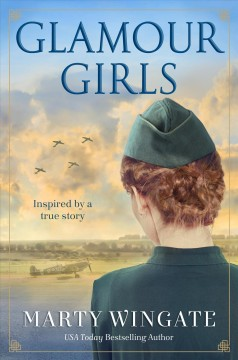 Glamour girls : a novel / Marty Wingate.