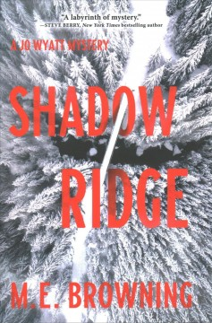 Shadow ridge /  M.E. Browning. - M.E. Browning.