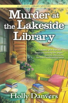 Murder at the Lakeside Library /  Holly Danvers.