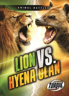 Lion vs. hyena clan /  by Nathan Sommer. - by Nathan Sommer.