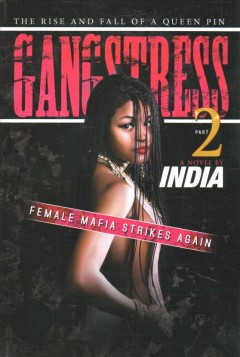 Gangstress 2 /  by India. - by India.