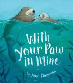 With your paw in mine /  by Jane Chapman. - by Jane Chapman.