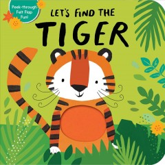 Let's find the tiger /  illustration by Alex Willmore. - illustration by Alex Willmore.