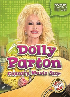 Dolly Parton : country music star / by Kate Moening. - by Kate Moening.