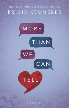 More than we can tell /  by Brigid Kemmerer. - by Brigid Kemmerer.