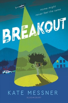 Breakout /  by Kate Messner. - by Kate Messner.