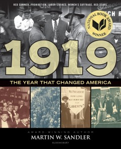 1919 the year that changed America /  by Martin W. Sandler. - by Martin W. Sandler.