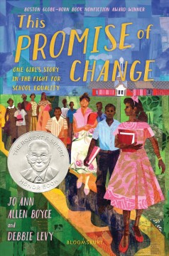 This promise of change : one girl's story in the fight for school equality / by Jo Ann Allen Boyce and Debbie Levy. - by Jo Ann Allen Boyce and Debbie Levy.