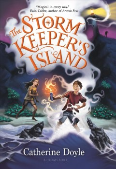 The Storm Keeper's Island /  by Catherine Doyle. - by Catherine Doyle.