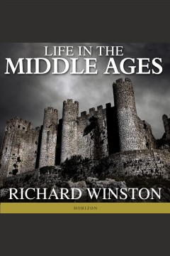 Life in the middle ages /  Richard Winston. - Richard Winston.