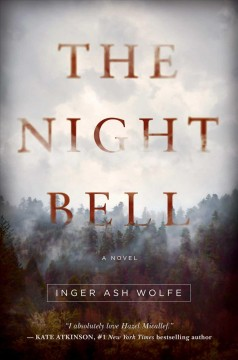 The night bell /  Inger Ash Wolfe. - Inger Ash Wolfe.