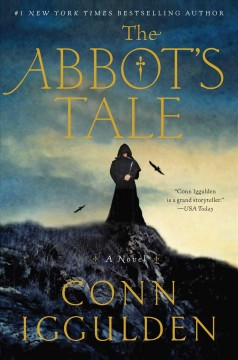 The abbot's tale : a novel / Conn Iggulden.