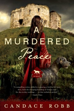 A murdered peace /  Candace Robb. - Candace Robb.