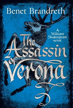 The assassin of Verona /  Benet Brandreth.