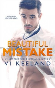 Beautiful mistake /  by Vi Keeland.